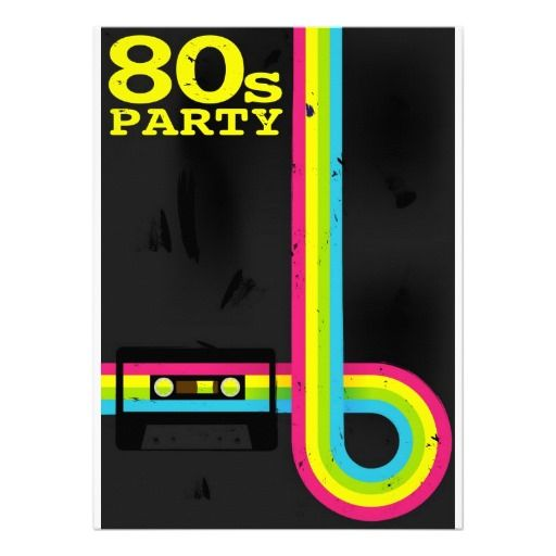 80s party card | 80s party, party invitations and 80 s, Party invitations