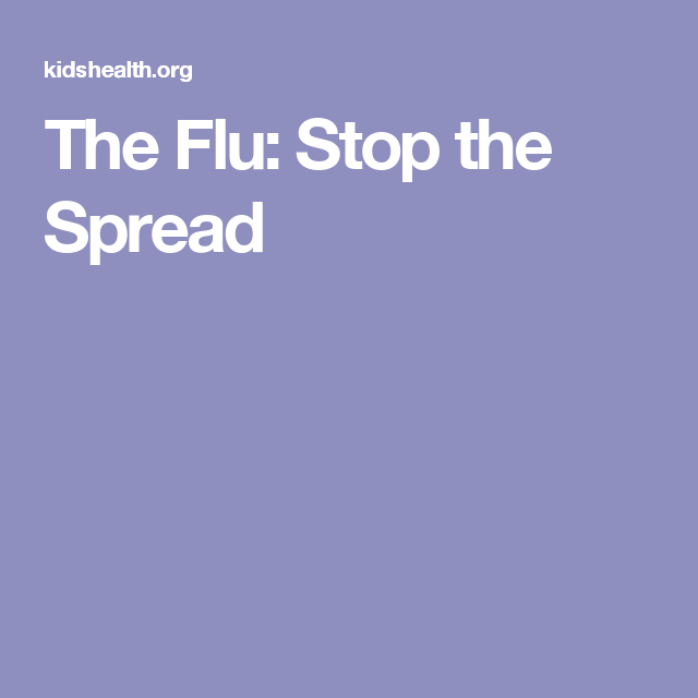 The Flu: Stop the Spread