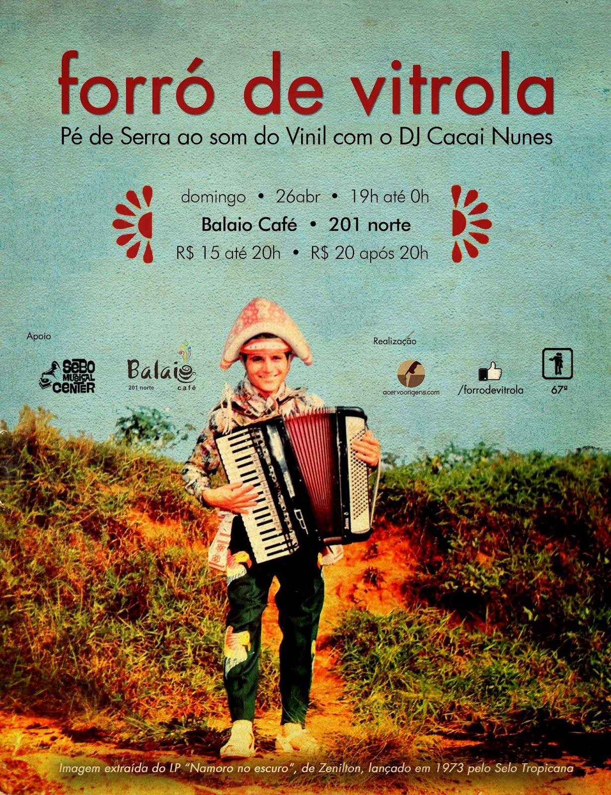 :: Acervo Origens ::: Forró de Vitrola - 67º baile - 26abr15