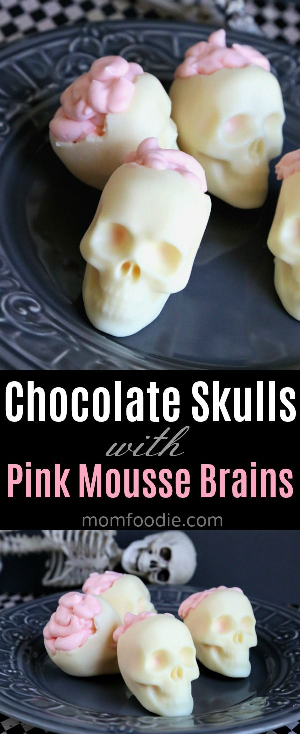 White Chocolate Skulls with Brains of Pink Cheesecake Mousse - Mom Foodie