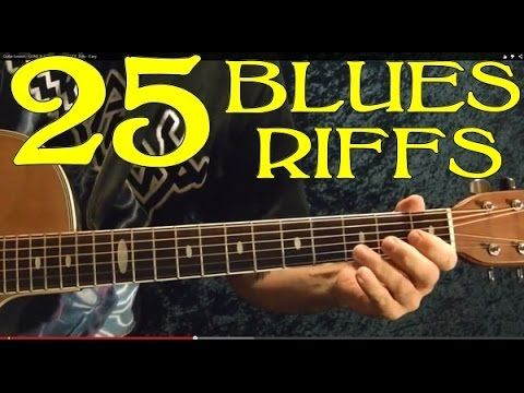 How to Play 25 Blues Riffs - Guitar Lesson - YouTube | Blues ...