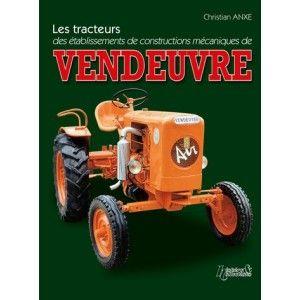 Livre Les Tracteurs Vendeuvre Sebastien Pieces Tracteur Livre Objets De Collection