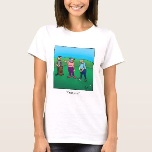 Funny Golf Humor Tee Shirt | Zazzle.com #golfhumor