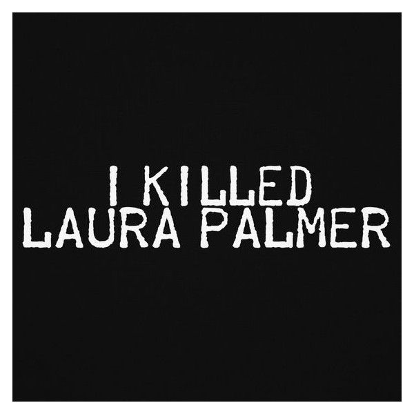 Teesbox I Killed Laura Palmer Unisex T Shirt (Black) ❤ liked on Polyvore featuring tops, t-shirts, graphic design t shirts, graphic tees, unisex t shirts, graphic t shirts and graphic tops