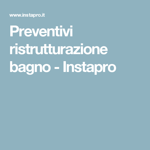 Preventivi ristrutturazione bagno - Instapro   elvis   Pinterest