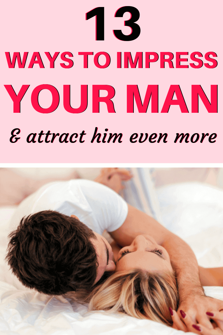 Ways to make your man want you even more. 🏷️ 32 Hot Ways to Make Your Man  Love You Even More. 2020-02-09