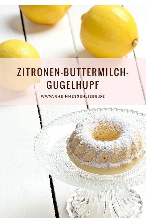 Rezept: Zitronen-Buttermilch-Gugelhupf - Rheinhessenliebe