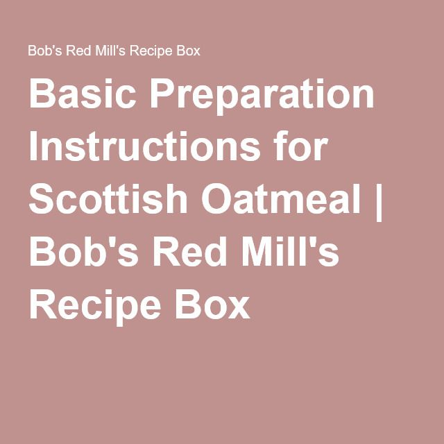 Basic Cooking Instructions For Scottish Oatmeal Recipe Breakfast