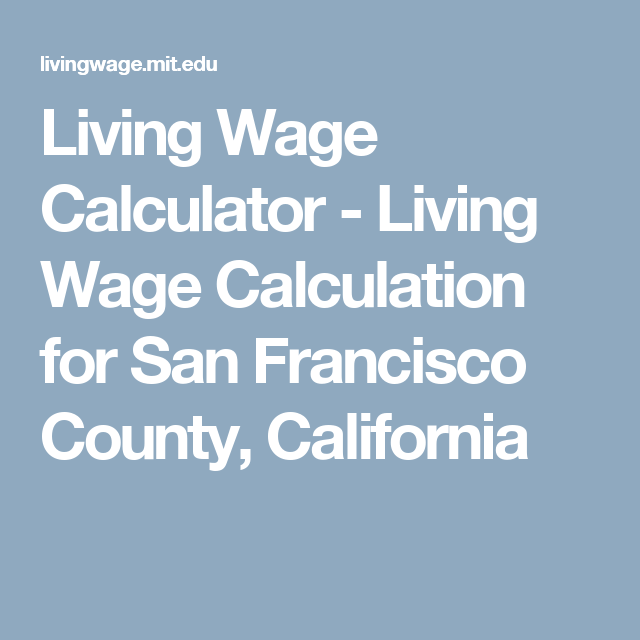 living wage calculator living wage calculation for san francisco county california