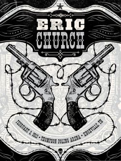 Eric Church concert poster with a pair of six-shooters and