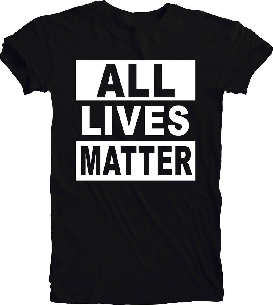 All Lives Matter T-Shirt Sm-3x Show Your Support Custom All Lives ...