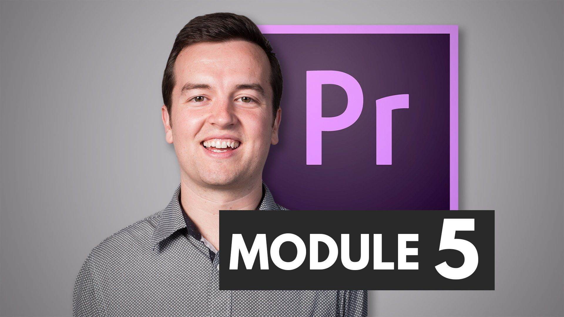to Module 5 Editing Audio This module will cover