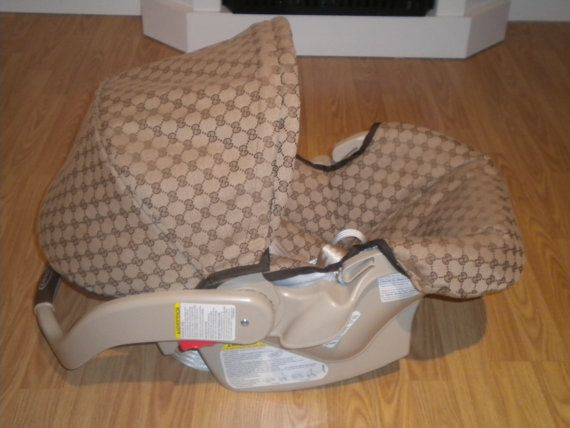 I Think My Baby Will Need This P Gucci Brand Car Seats