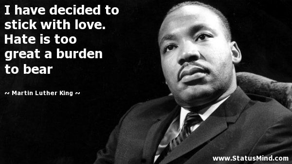 Image Result For Martin Luther King Hate Love