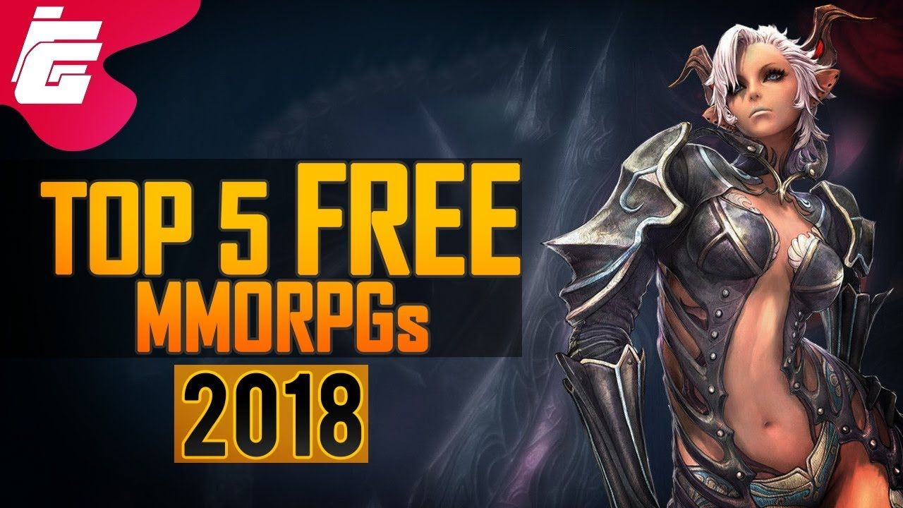 Best MMORPG 2018 Top 5 best MMORPGs in 2018 PC/PS4