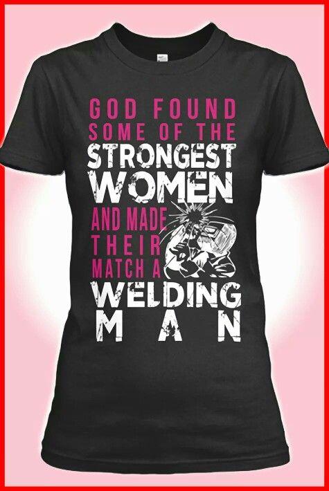 bf58d24ee I love my Welder! | For my man! | Welder shirts, Welding gear