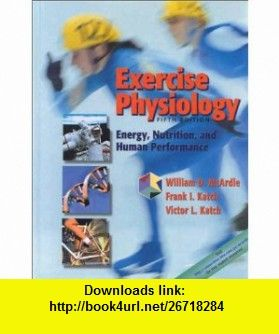 Exercise physiology energy nutrition and human performance exercise physiology energy nutrition and human performance 9780781725446 william d mcardle fandeluxe Gallery