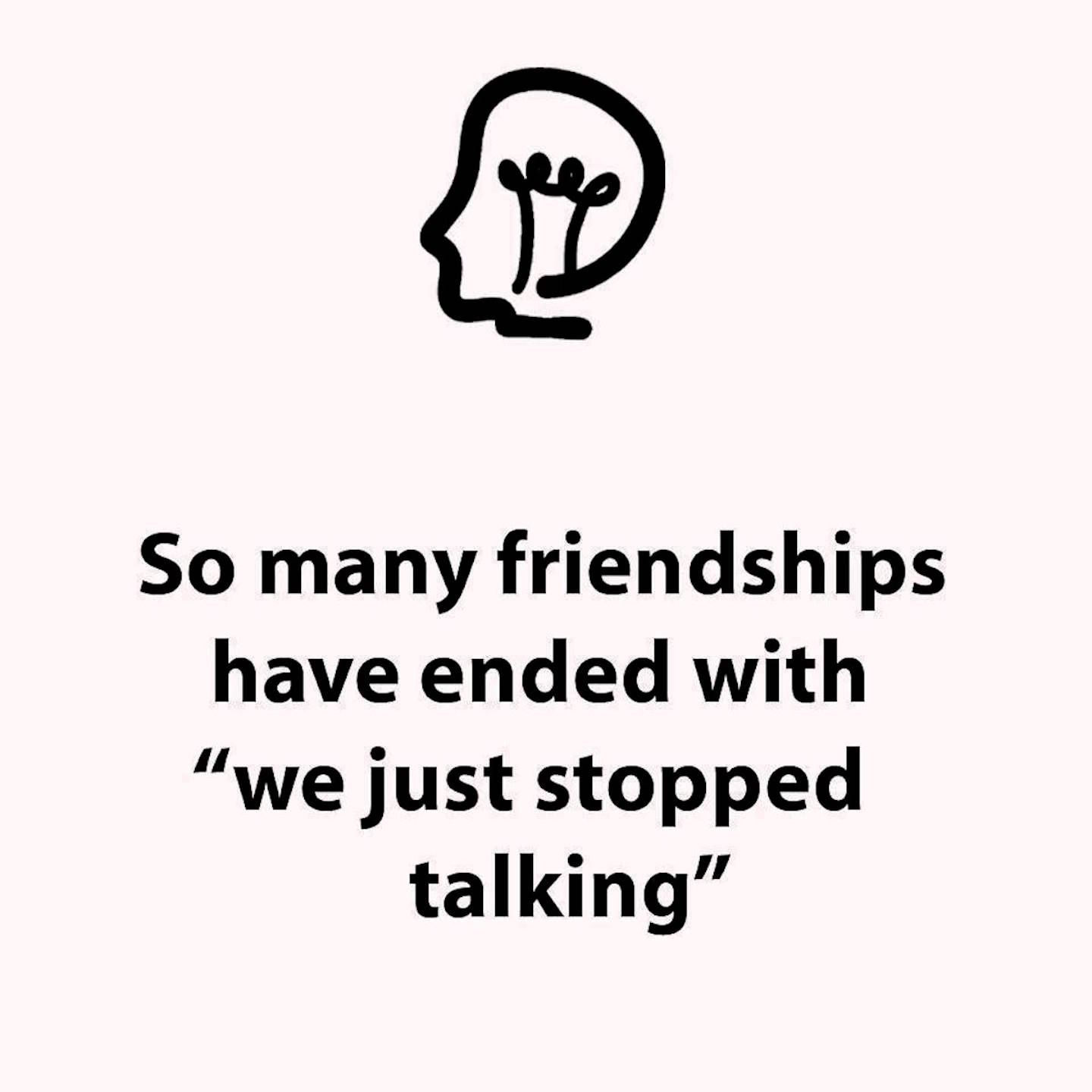 "Latin Quotes About Friendship So Many Friendships Have Ended With ""we Just Stopped Talking"