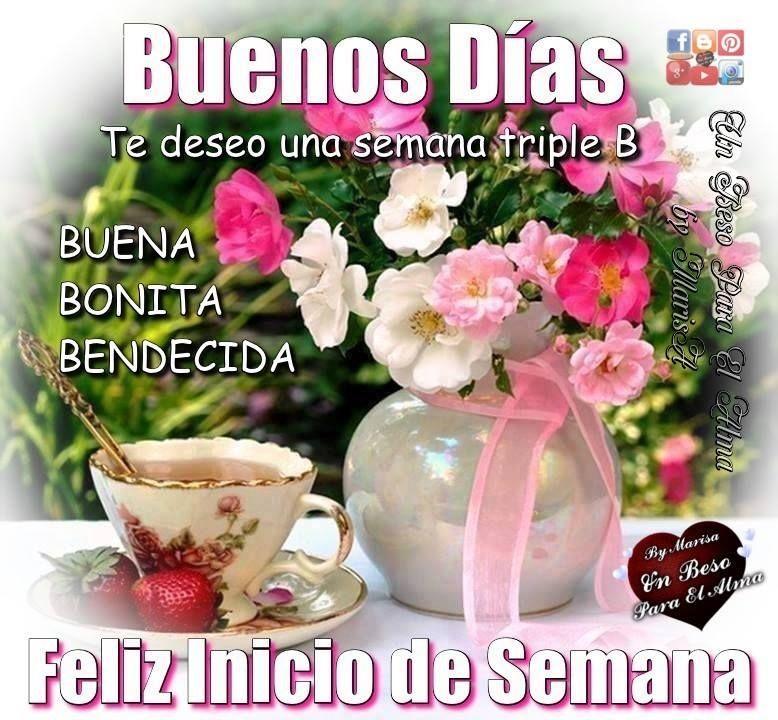 Feliz Inicio De Semana Saludos De Buenos Dias Buenos Dias Gente