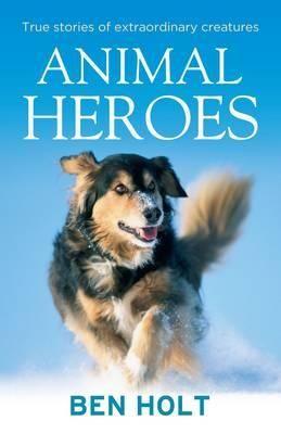 Animal Heroes Animals Pet Insurance Reviews Animal Books