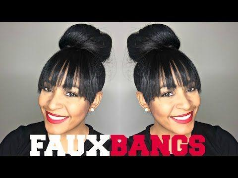 Faux Bangs Fake Bangs Using Hair Extension Faux Bangs Fake Bangs Natural Hair Styles