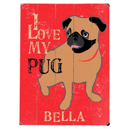 Personalized Planked Wood Wall Decor With A Dog Motif And Typographic Details Product Personalized Wall Artconstr Pugs Personalized Wall Graphic Art Print