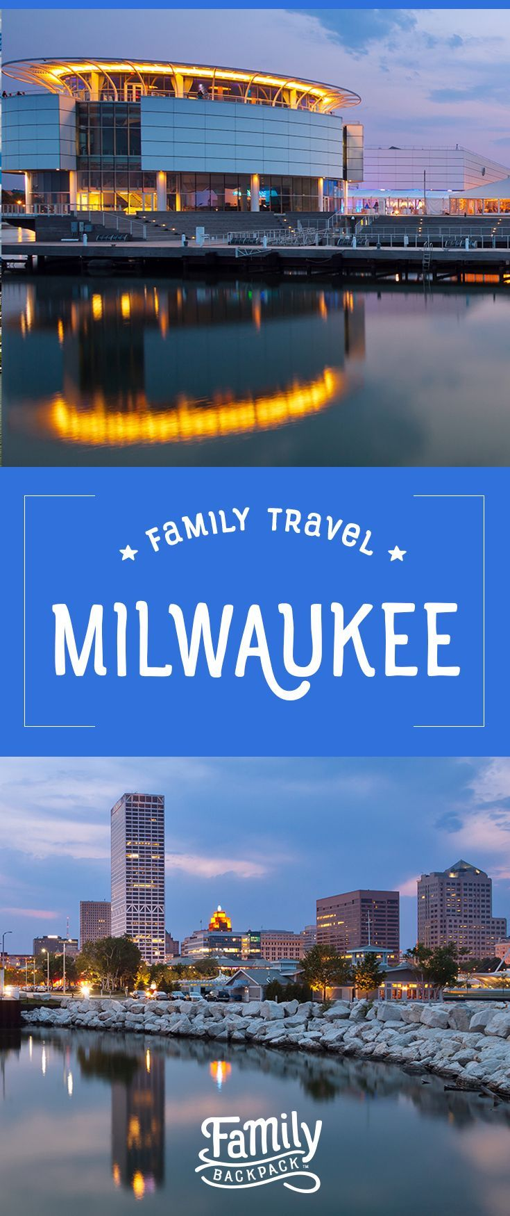 Family travel in milwaukee there are so many fun