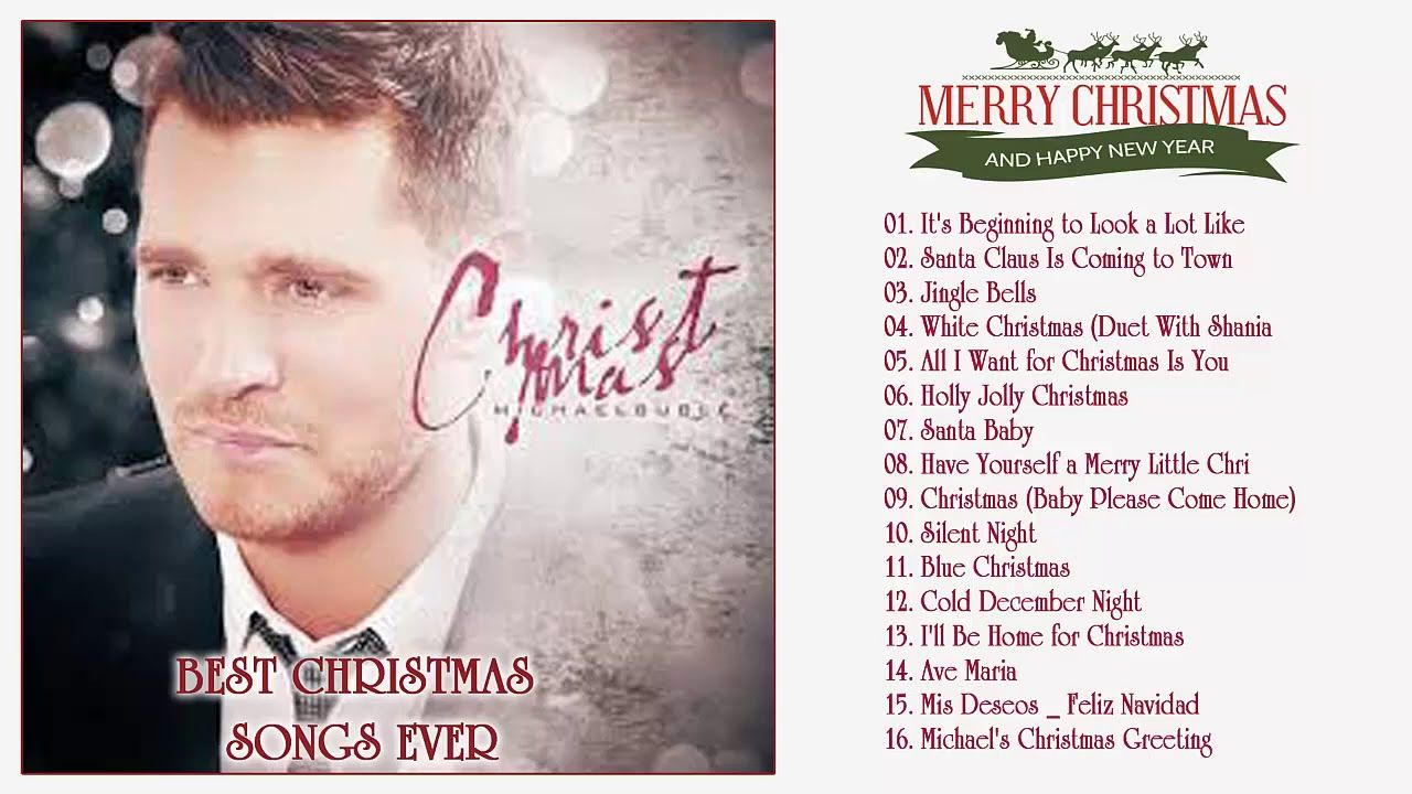 Michael Buble Christmas Songs 2018 Michael Buble Best