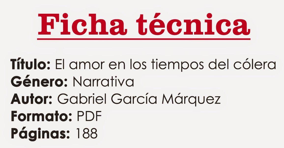 Ortografía Literatura El Amor En Los Tiempos Del Cólera Gabriel García Márquez Descarga Gratis Pdf Math Math Equations
