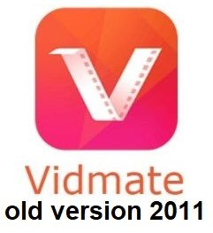 Vidmate 2011 old version Download and Install Apk in