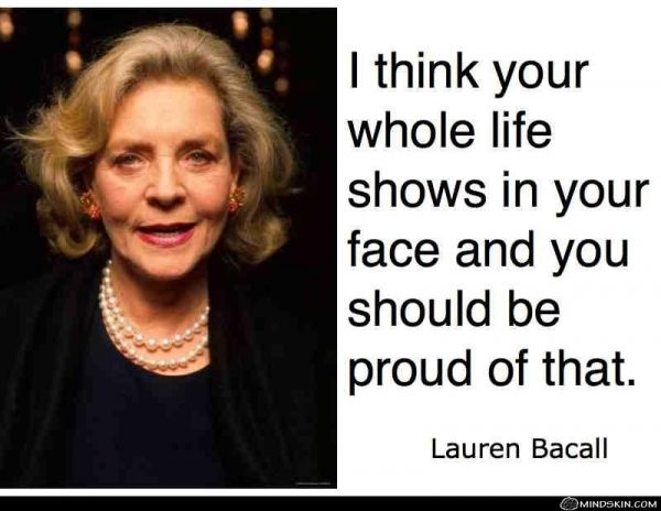 4. #Aging - 7 Fabulous Quotes from Lauren #Bacall ... → #Celebs [ more at http://celebs.allwomenstalk.com ]  #Quotes #Private #Lauren #Miss #Admirable