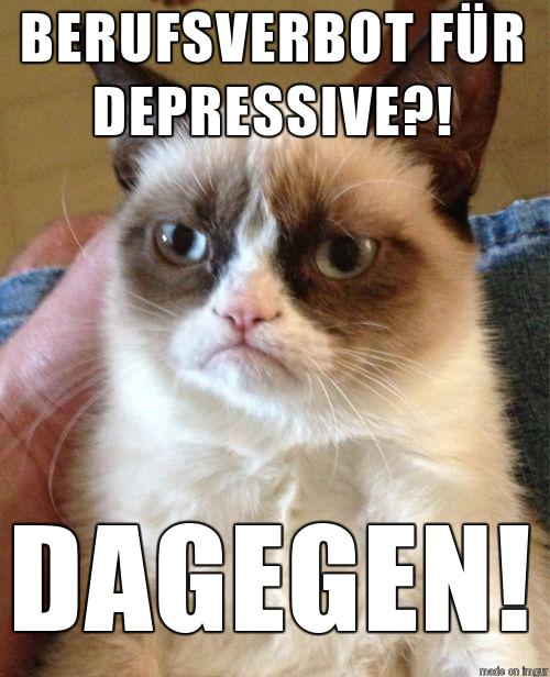 Berufsverbot für Depressive? Dagegen!