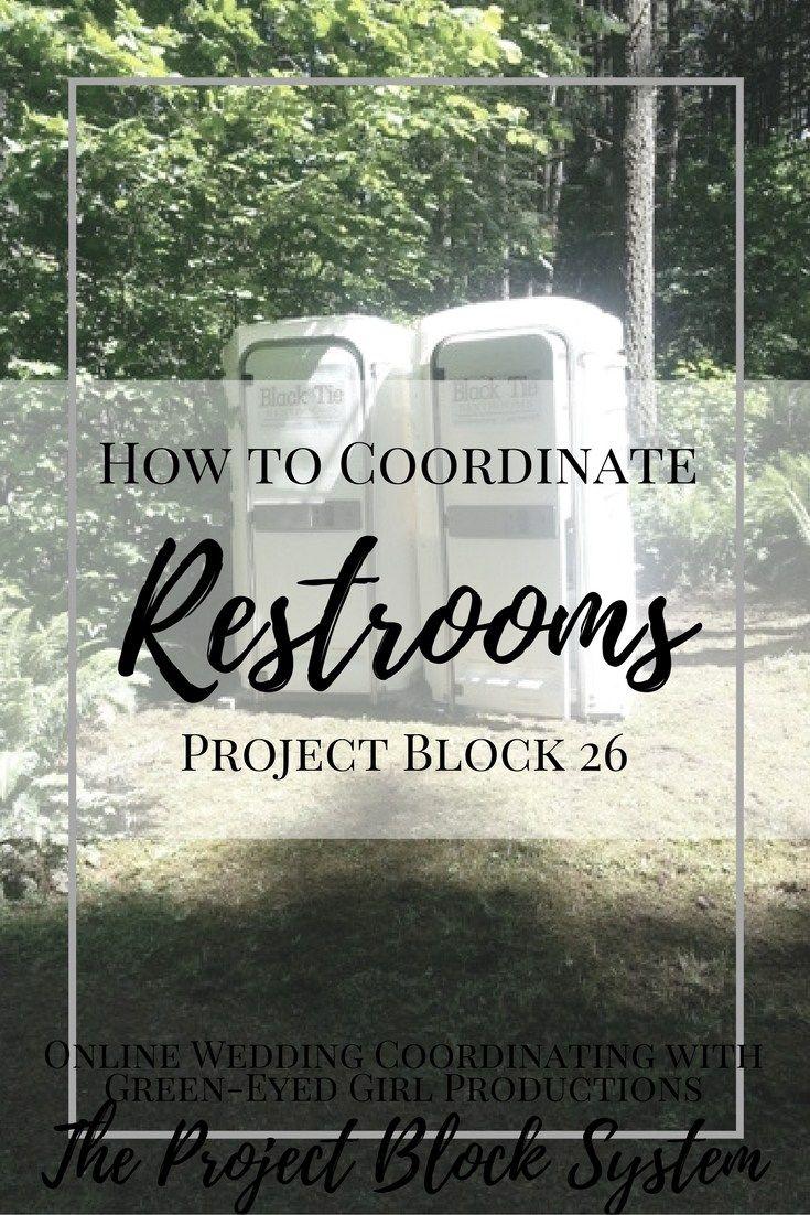 How to Coordinate Wedding Day Restrooms Wedding
