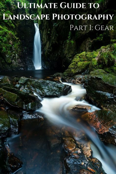 The Ultimate Guide To Landscape Photography Part 1
