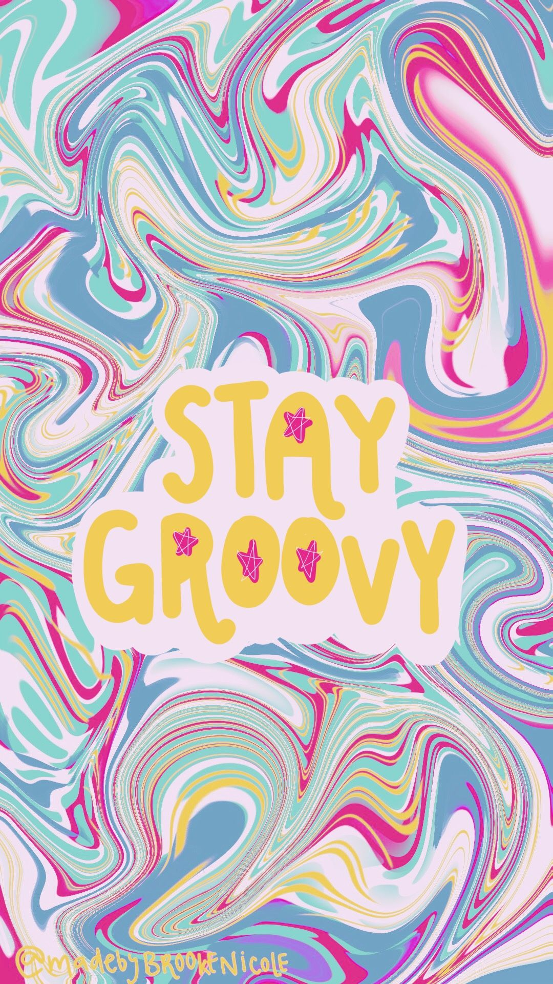 Iphone Wallpaper Stay Groovy Colorful Background Fun In 2019