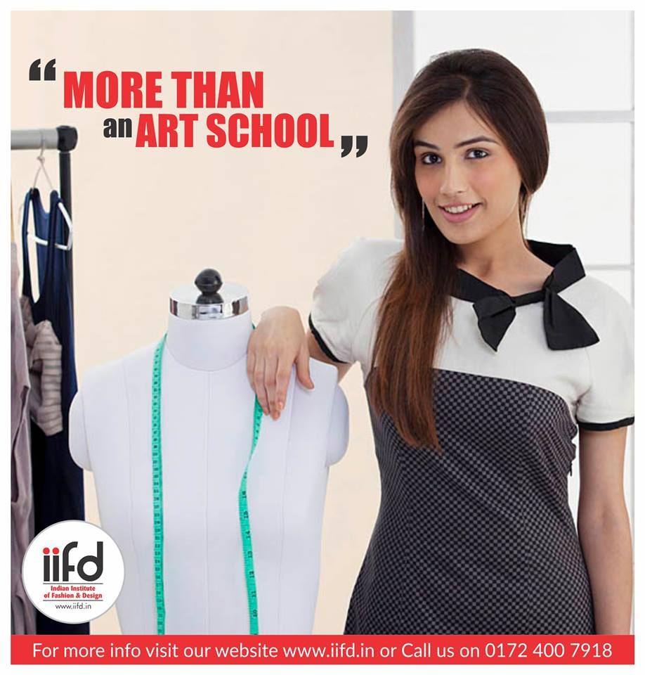 More Than An Art School Join Iifd Make A Career In A Creative Field For Admission Fashion Designing Course Fashion Designing Institute Fashion Courses