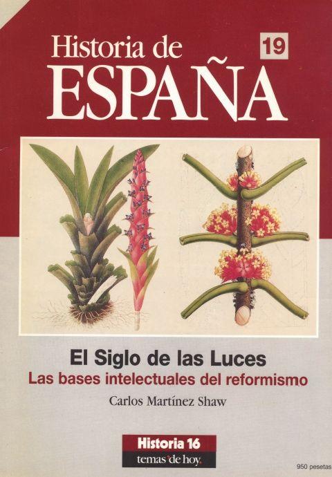 El Siglo de las Luces : las bases intelectuales del reformismo / Carlos Martínez Shaw