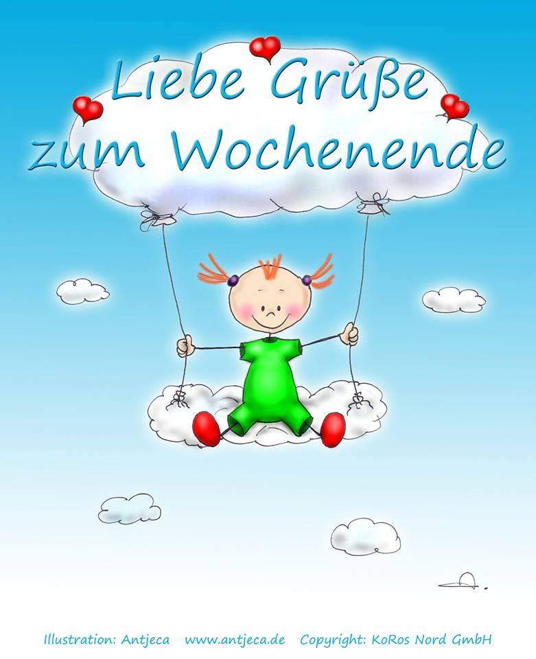 Love Greetings to the weekend. - Liebe Grüße zum