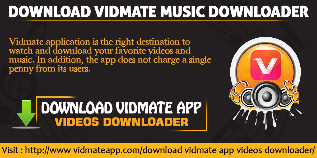 Vidmate application is the right destination to watch and