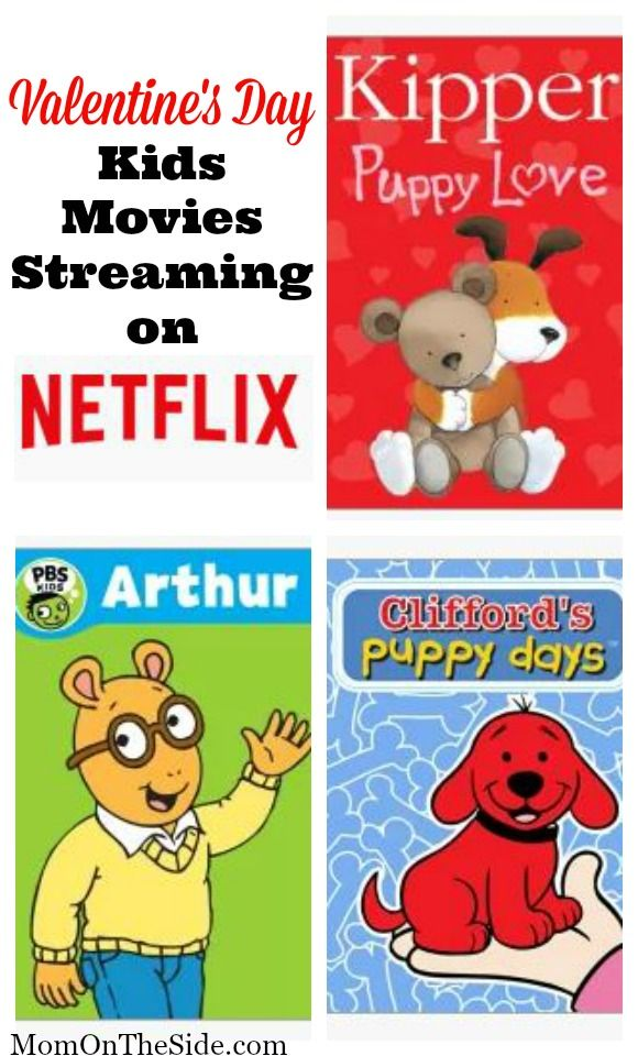 Valentine S Day Kids Movies Streaming On Netflix Valentines Day