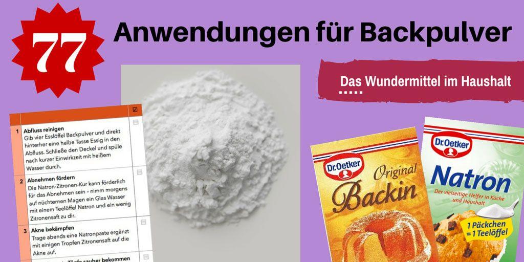 Backpulver Natron Und Backsoda Im Haushalt Anwenden Haushalt Backpulver Hausmittel