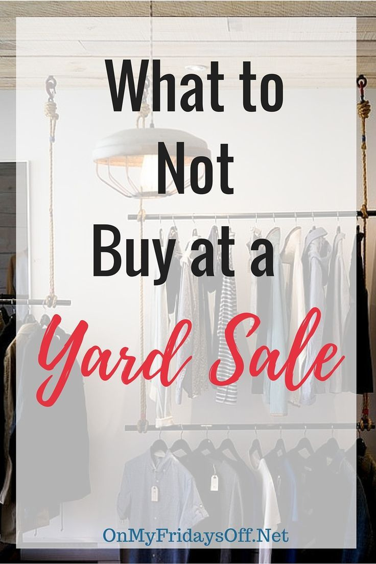 Are you shopping yard sales and consignment stores this summer? They can be great places to save some serious cash! Don't get caught buying these items though, or you might end up losing!