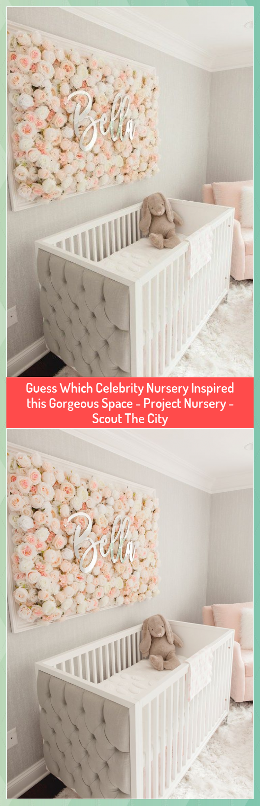 Guess Which Celebrity Nursery Inspired this Gorgeous Space  Project Nursery  Scout The City