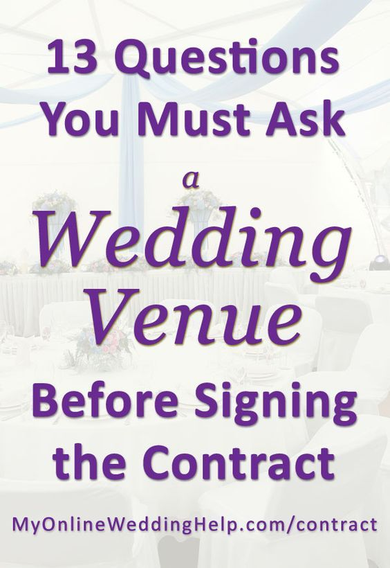 Must-Ask Questions for Wedding Event Venues 13 Contract Tips One