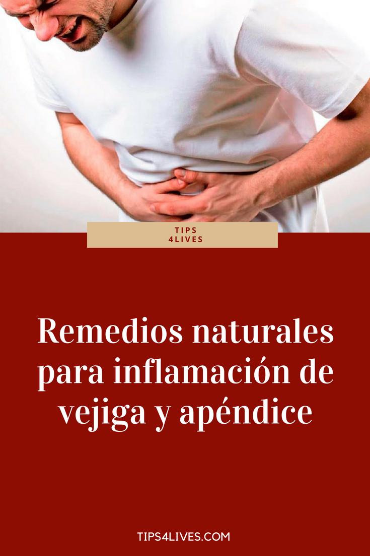 Remedios naturales para inflamación de vejiga y apéndice | Remedio ...