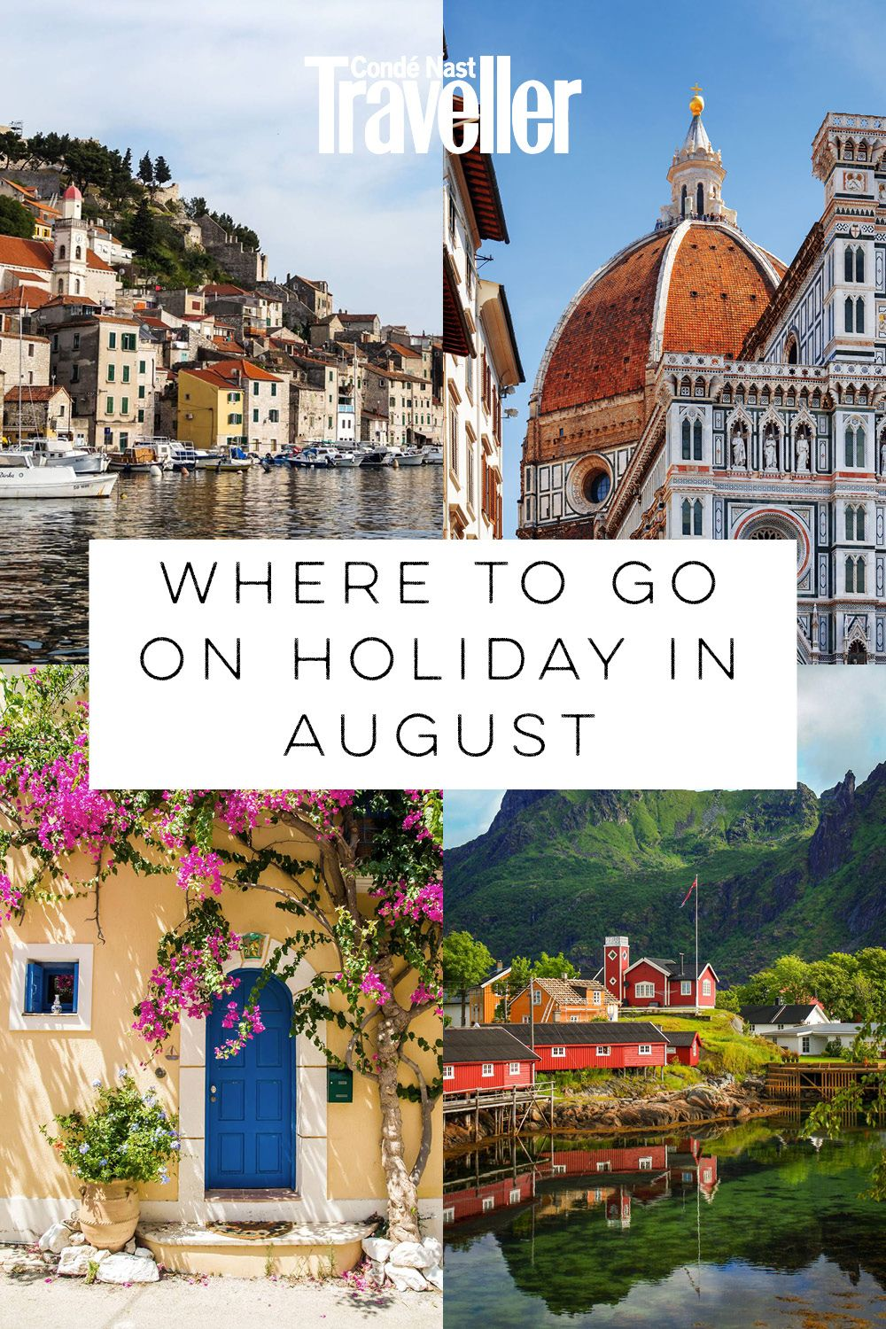 Where To Go On Holiday In August: 20 Top Destinations