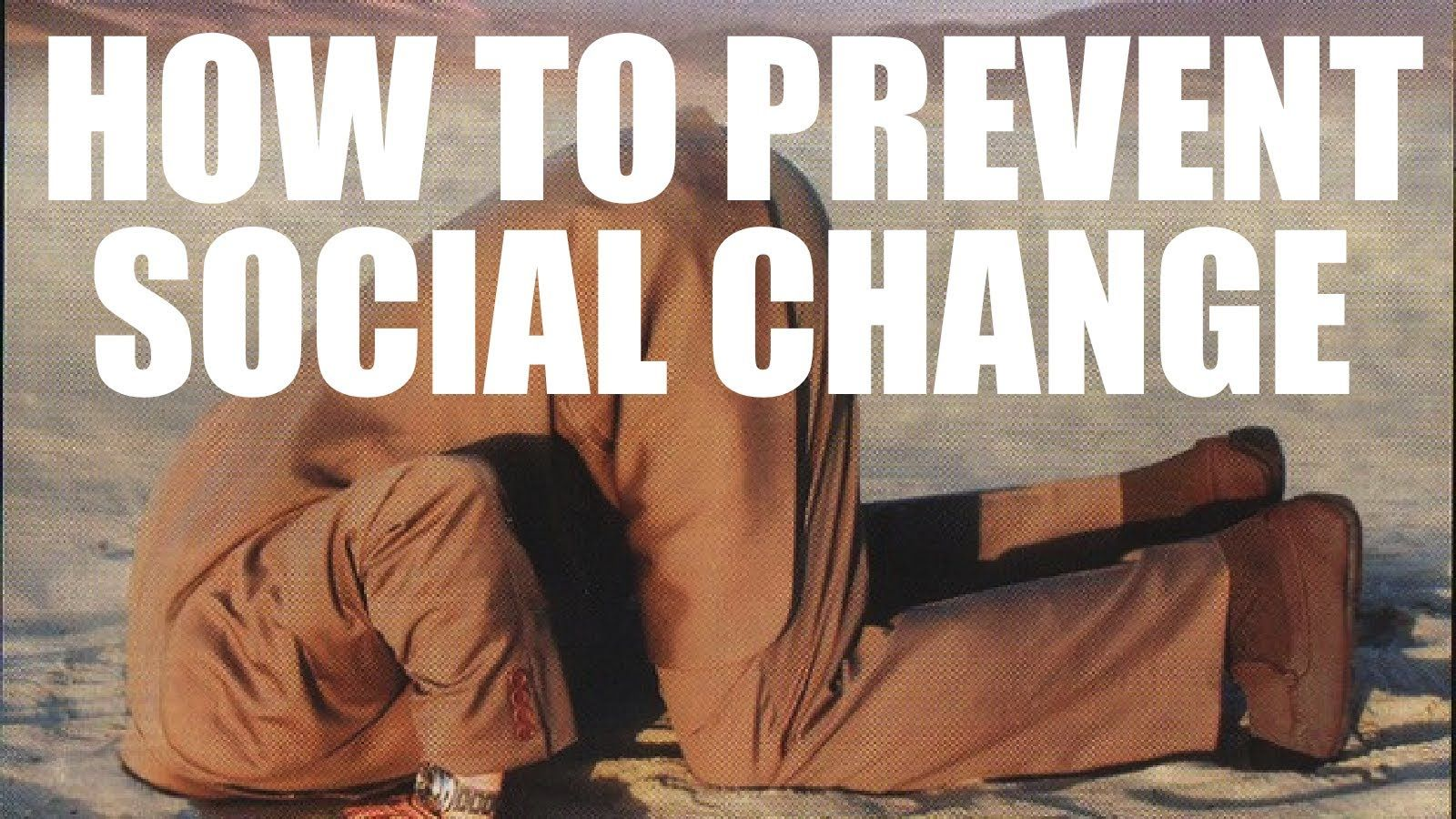 Alfie Kohn - How To Prevent Social Change