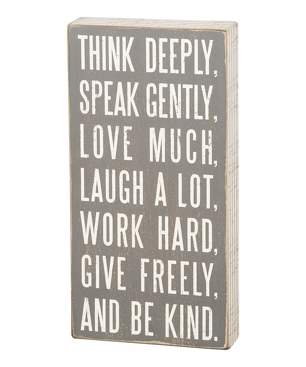 Primitives by Kathy Gray Think Deeply Box Sign | zulily