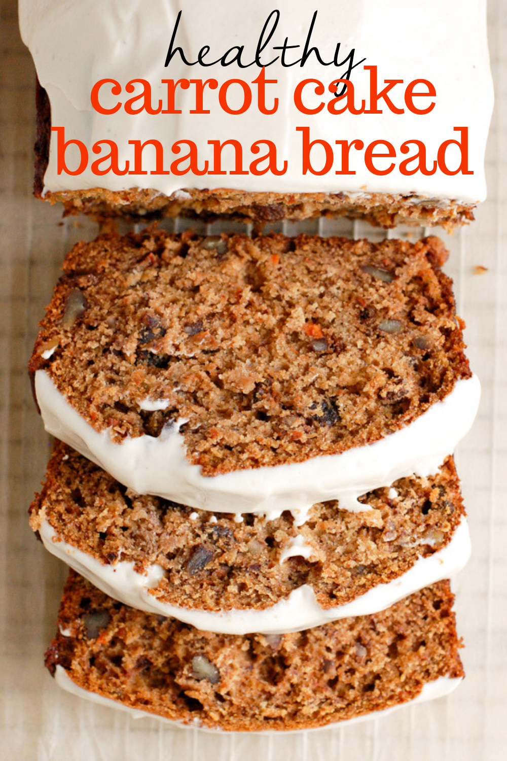 Carrot Cake Banana Bread | Erin Lives Whole