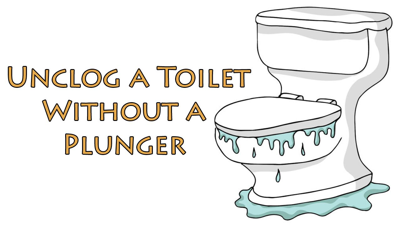 How To Unclog A Toilet Without A Plunger in Ways Home